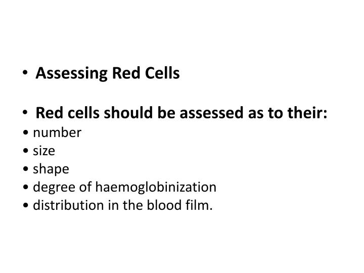 Assessing Red Cells