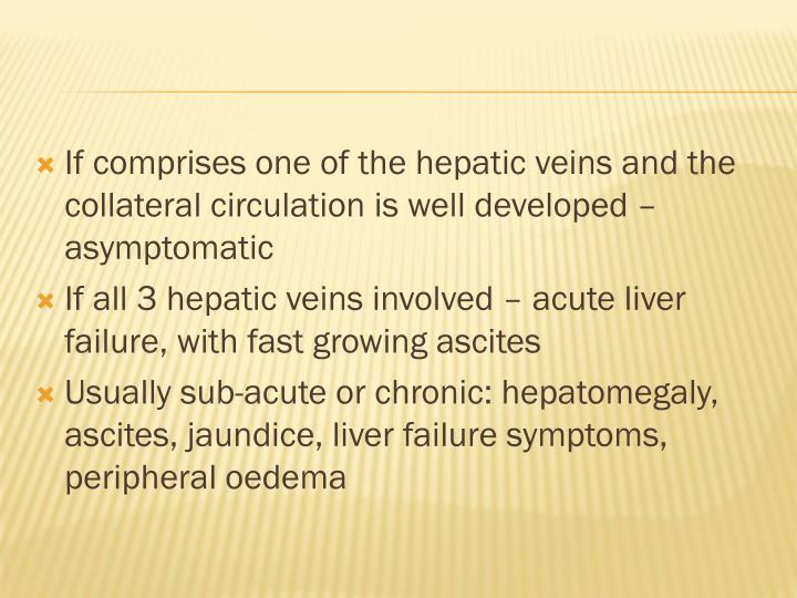 If comprises one of the hepatic veins and the