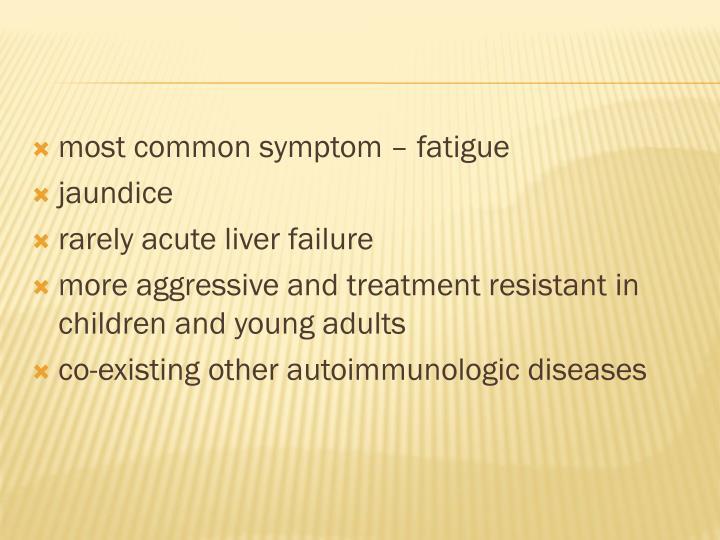 most common symptom – fatigue