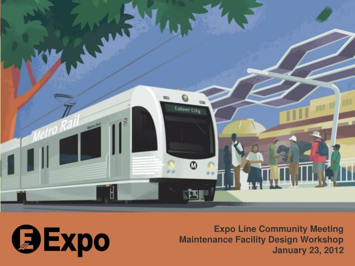 Expo Line Community Meeting
