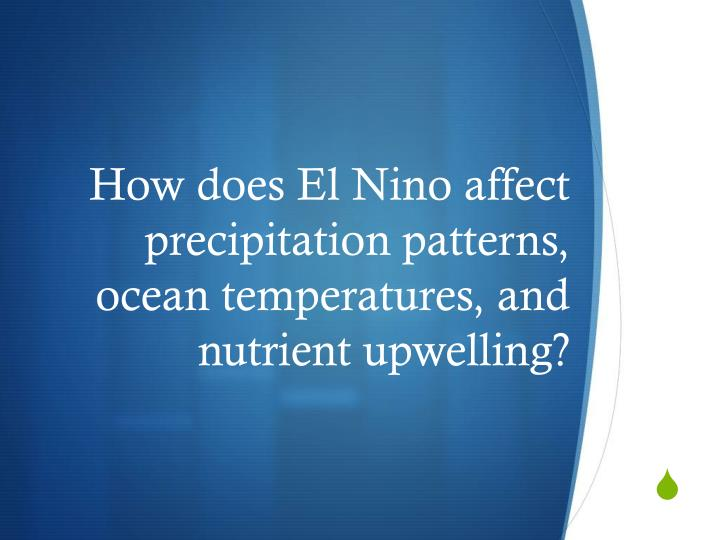 How does El Nino affect
