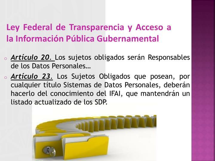 Ley Federal de Transparencia y Acceso a la Información Pública Gubernamental