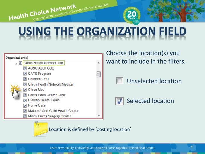 Using the Organization Field
