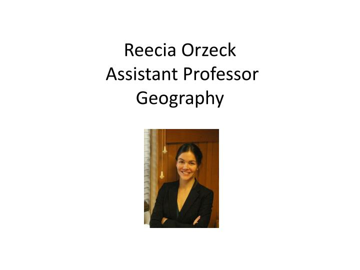 Reecia Orzeck