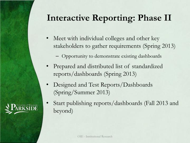 Interactive Reporting: Phase II