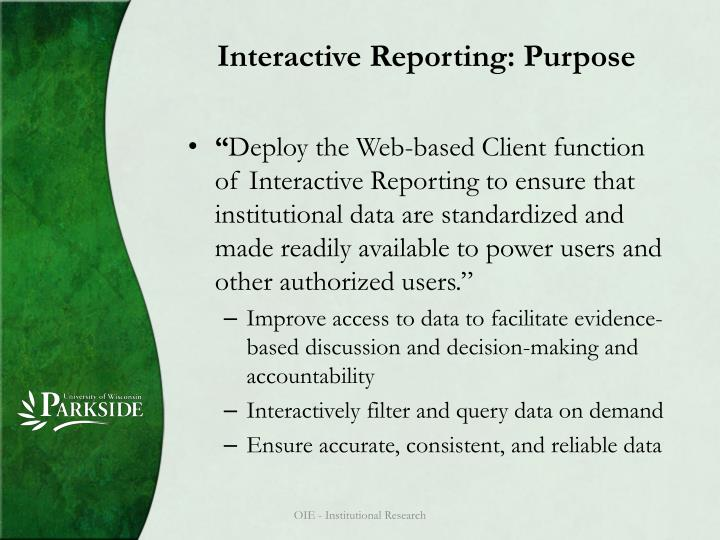 Interactive Reporting: Purpose
