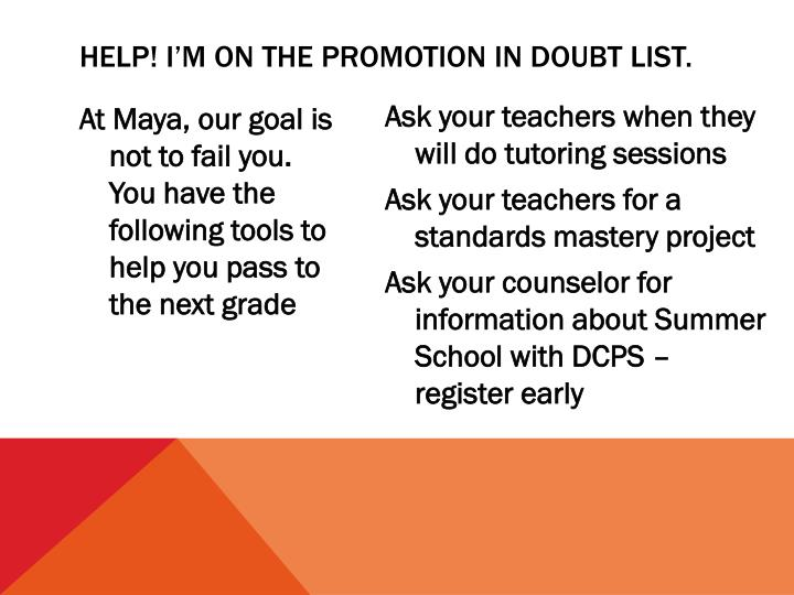 Help! I'm on the Promotion in doubt list.