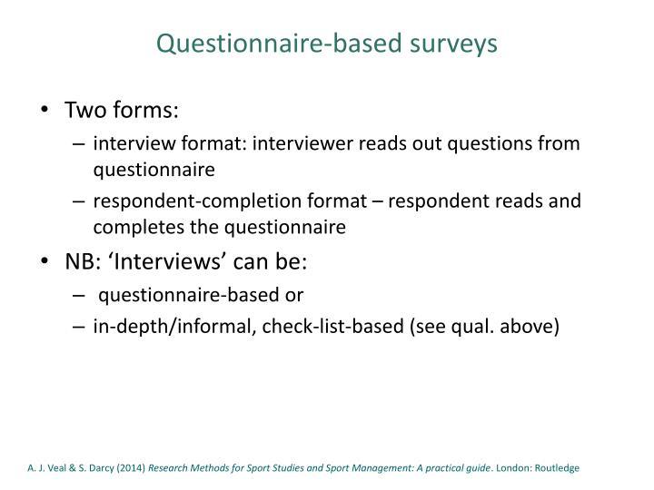 Questionnaire-based surveys