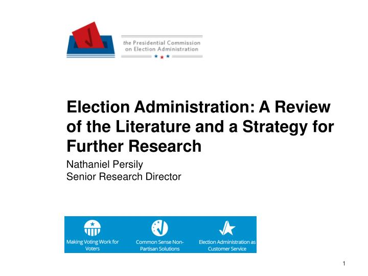 Election Administration: A Review of the Literature and a Strategy for Further Research