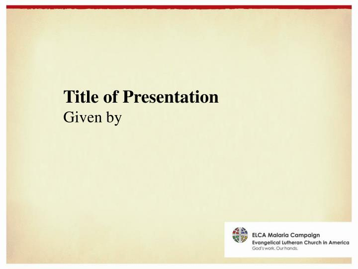 Title of presentation given by