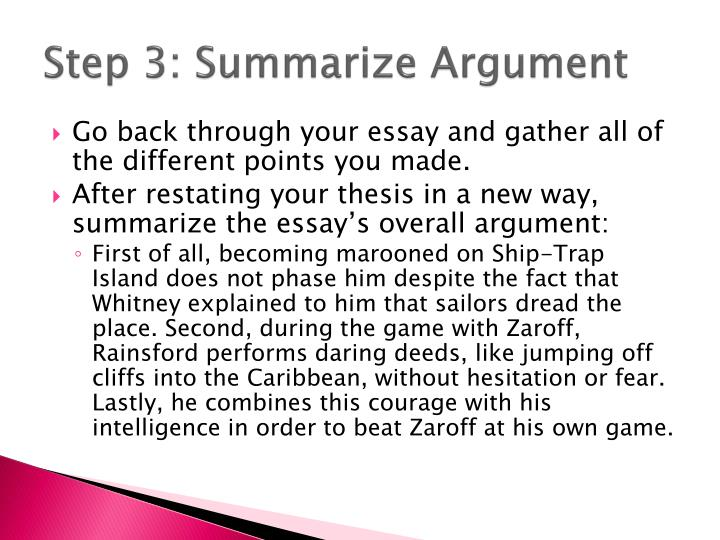Step 3: Summarize Argument