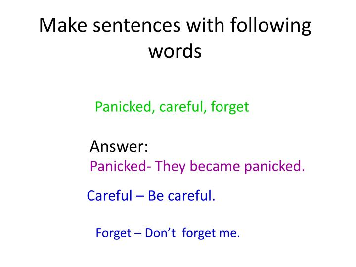 Make sentences with following words
