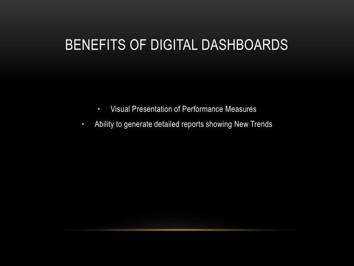BENEFITS OF DIGITAL DASHBOARDS