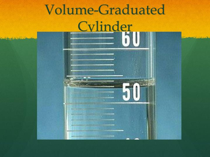 Volume-Graduated Cylinder