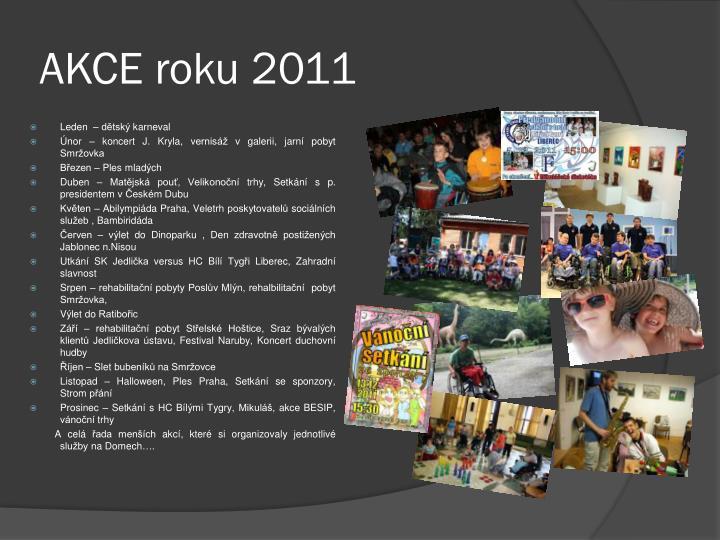 AKCE roku 2011