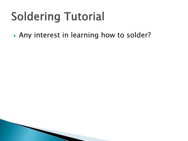 Soldering Tutorial