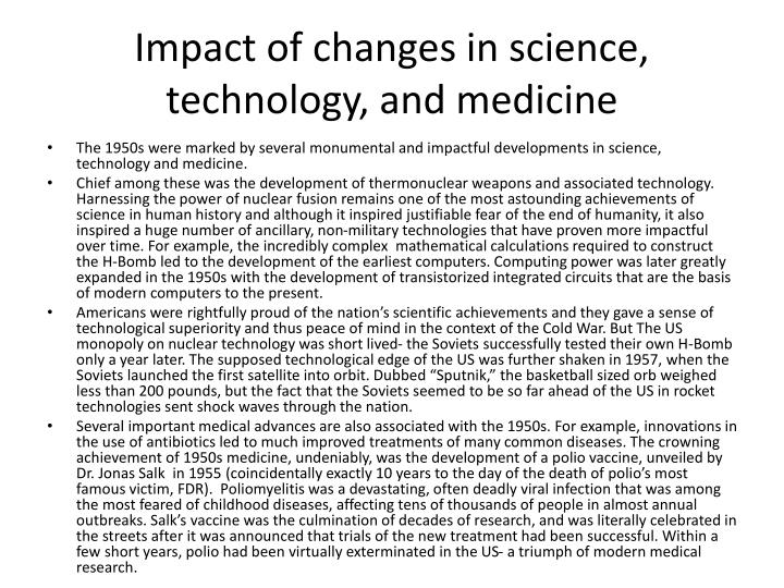 Impact of changes in science, technology, and medicine