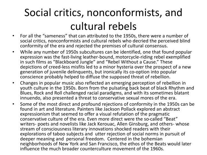 Social critics, nonconformists, and cultural rebels