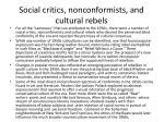 social critics nonconformists and cultural rebels