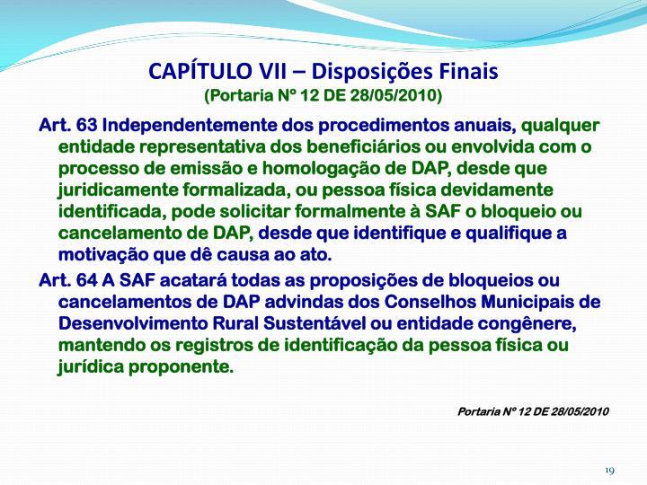 CAPÍTULO VII – Disposições Finais