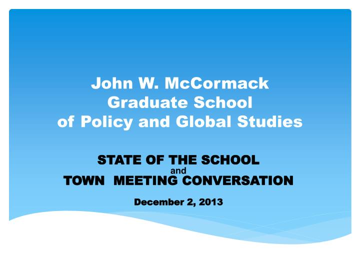 John w mccormack graduate school of policy and global studies