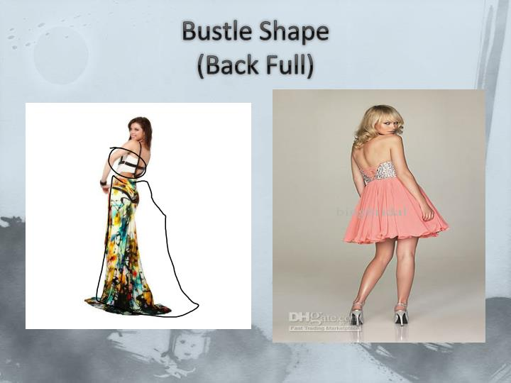 Bustle Shape