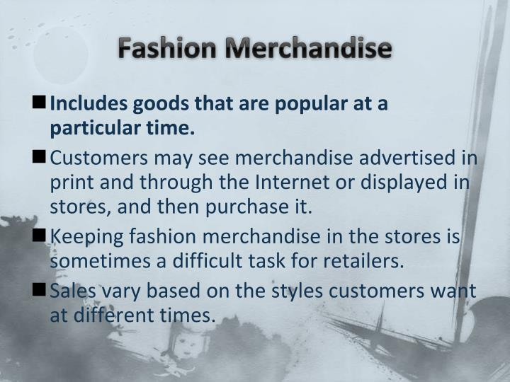 Fashion Merchandise