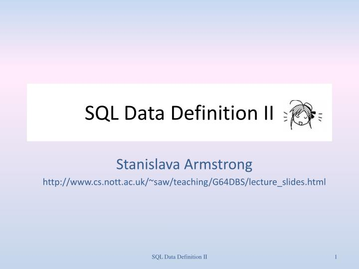 Sql data definition ii