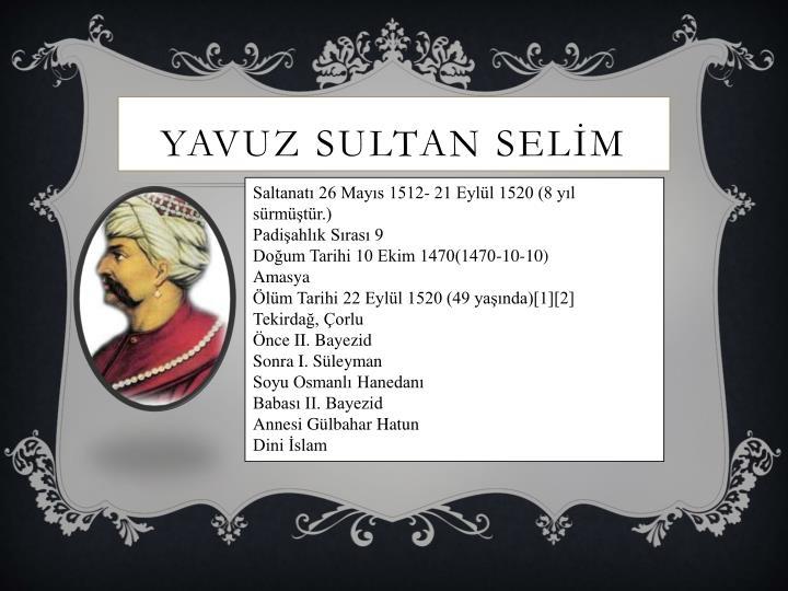 YAVUZ SULTAN SELM