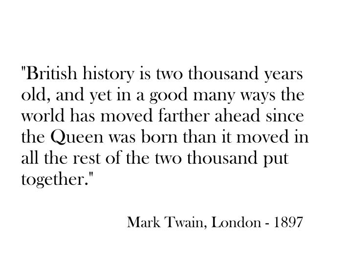 """British history is two thousand years"