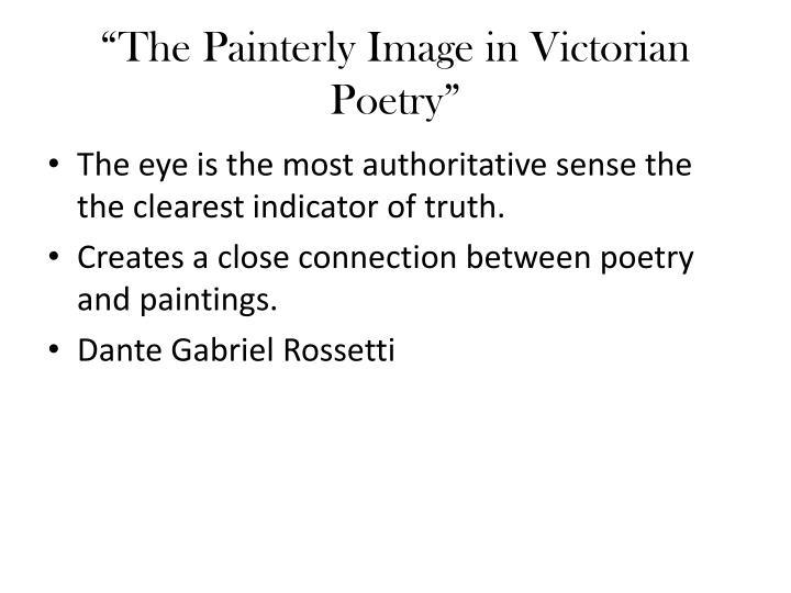 """The Painterly Image in Victorian Poetry"""