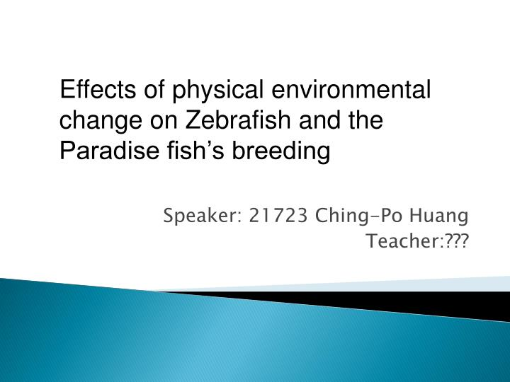 Speaker 21723 ching po huang teacher