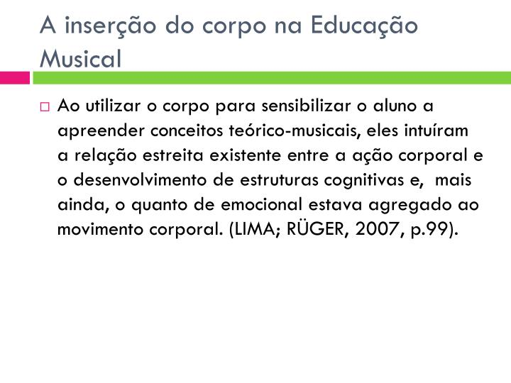 A inserção do corpo na Educação Musical