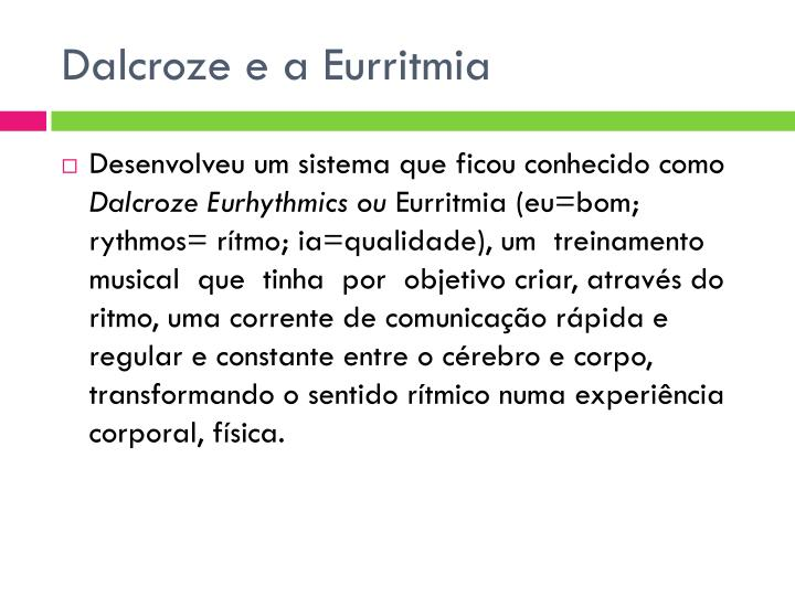 Dalcroze e a Eurritmia