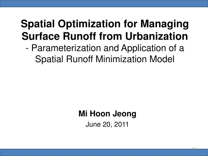 Spatial Optimization for Managing Surface Runoff from Urbanization