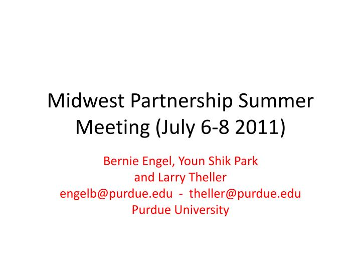 Midwest partnership summer meeting july 6 8 2011