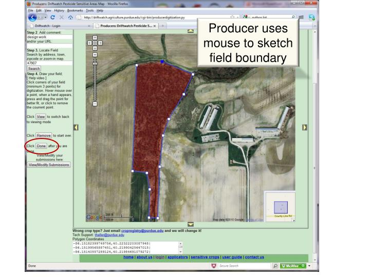 Producer uses mouse to sketch field boundary