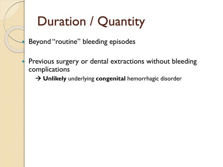 Duration / Quantity