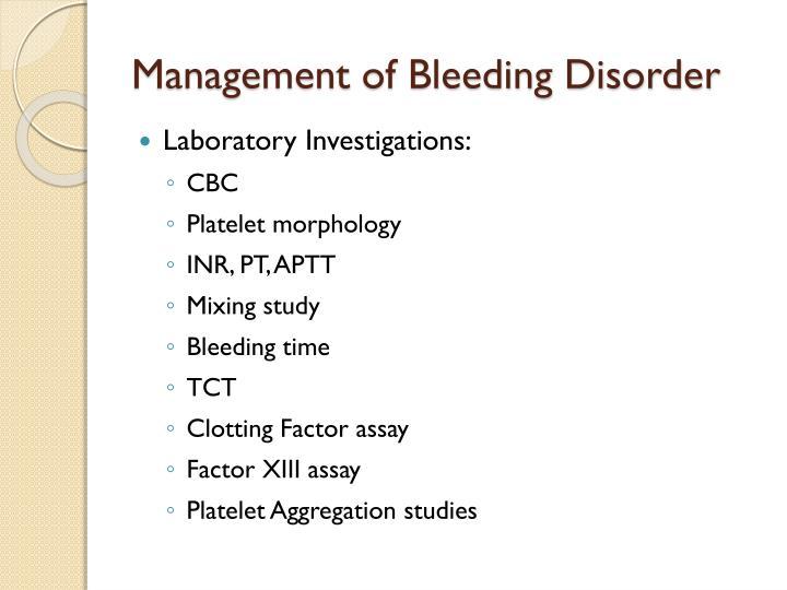 Management of Bleeding Disorder