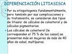 diferenciaci n litiasisca