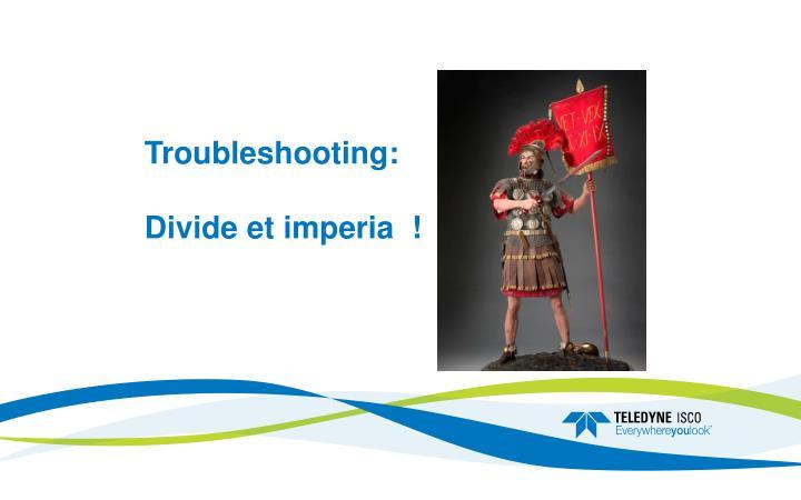 Troubleshooting:
