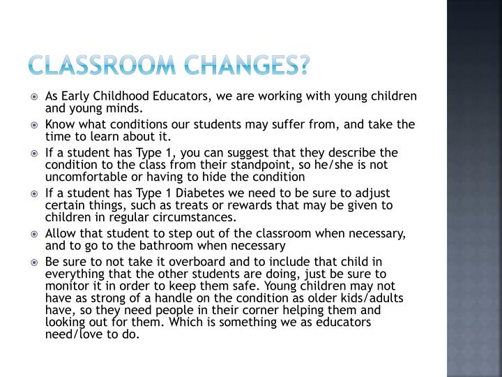 Classroom changes?