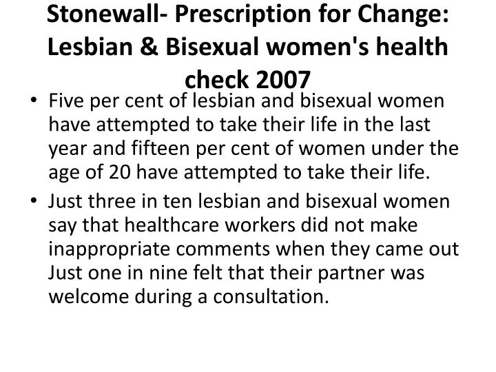 Stonewall- Prescription for Change: Lesbian & Bisexual women's health check 2007