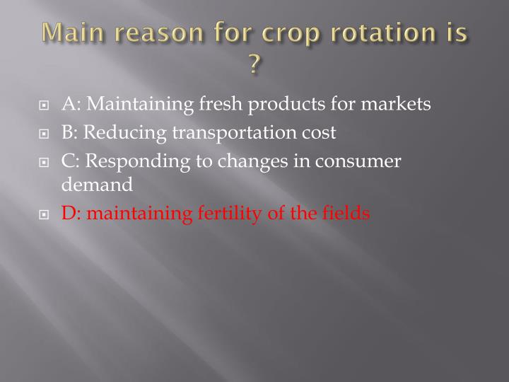 Main reason for crop rotation is ?