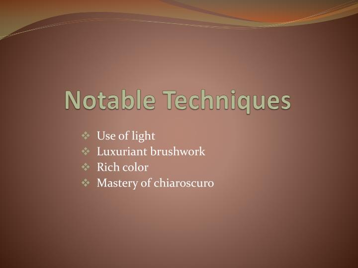 Notable techniques