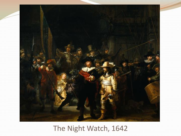 The Night Watch, 1642