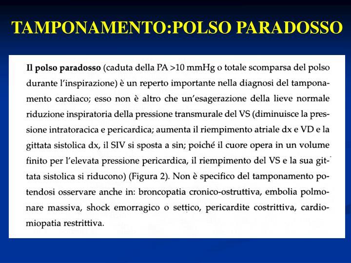 TAMPONAMENTO:POLSO PARADOSSO