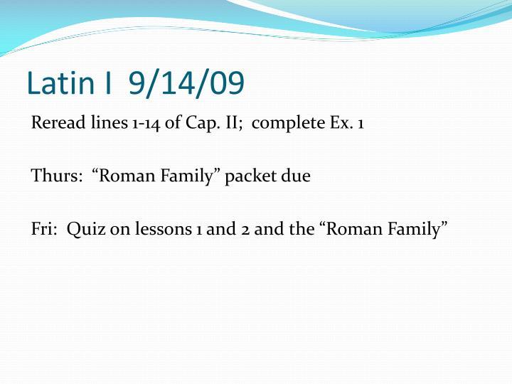Latin I9/14/09