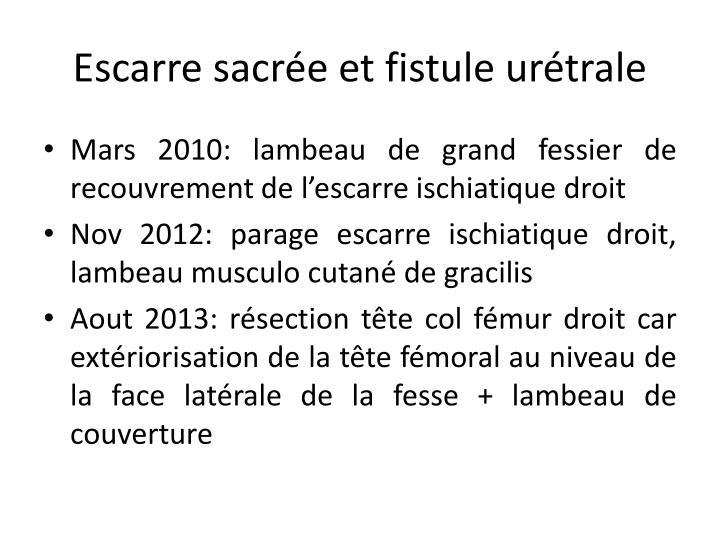 Escarre sacrée et fistule urétrale