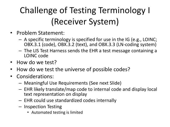 Challenge of Testing Terminology I